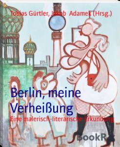 Berlin, meine Verheißung Cover